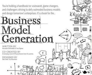  Review   Business Model Generation: A Handbook for Visionaries, Game Changers, and Challengers